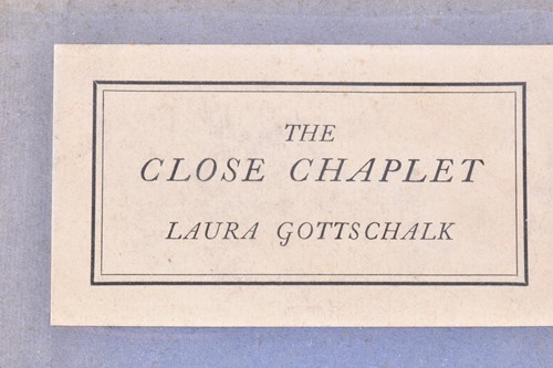 Lot 575-'The Close Chaplet' by Laura Riding Gottschalk...